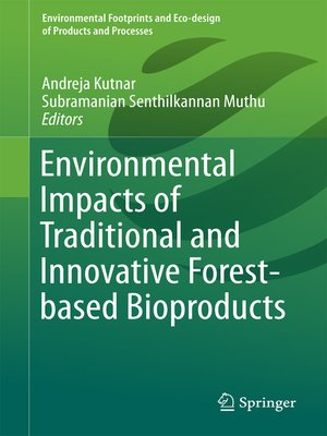 cover image of Environmental Impacts of Traditional and Innovative Forest-based Bioproducts