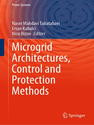 cover image of Microgrid Architectures, Control and Protection Methods