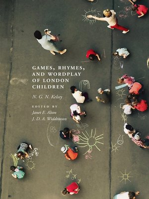 cover image of Games, Rhymes, and Wordplay of London Children