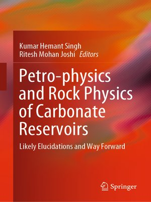 cover image of Petro-physics and Rock Physics of Carbonate Reservoirs