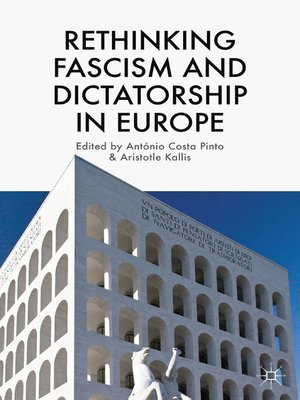 cover image of Rethinking Fascism and Dictatorship in Europe