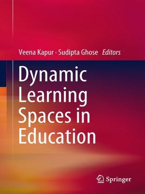 cover image of Dynamic Learning Spaces in Education