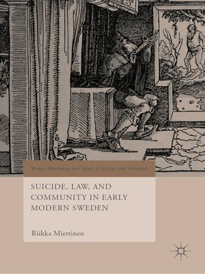 cover image of Suicide, Law, and Community in Early Modern Sweden