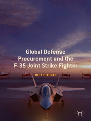 cover image of Global Defense Procurement and the F-35 Joint Strike Fighter