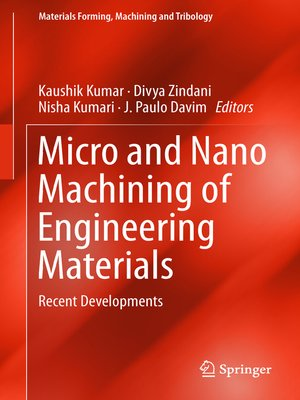 cover image of Micro and Nano Machining of Engineering Materials