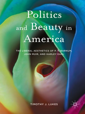 cover image of Politics and Beauty in America