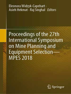 cover image of Proceedings of the 27th International Symposium on Mine Planning and Equipment Selection--MPES 2018