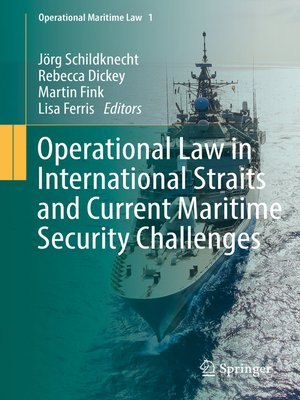 cover image of Operational Law in International Straits and Current Maritime Security Challenges