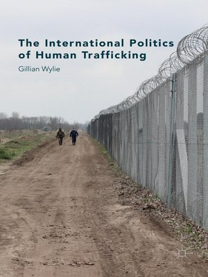 cover image of The International Politics of Human Trafficking