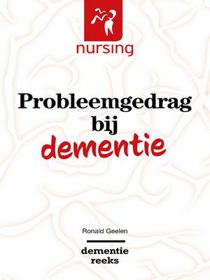 cover image of Probleemgedrag bij dementie