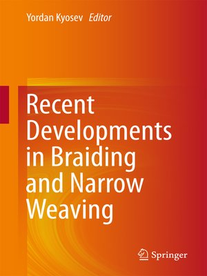 cover image of Recent Developments in Braiding and Narrow Weaving