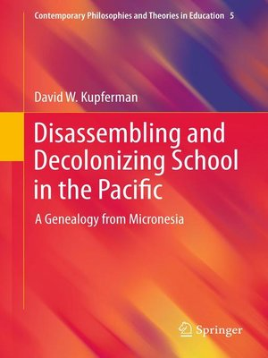 cover image of Disassembling and Decolonizing School in the Pacific