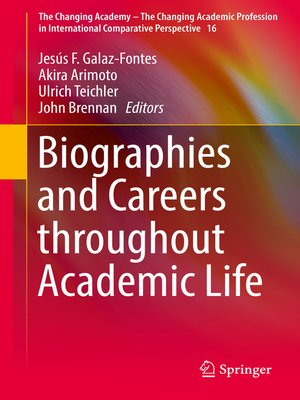 cover image of Biographies and Careers throughout Academic Life