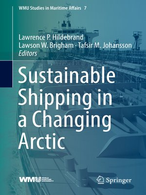 cover image of Sustainable Shipping in a Changing Arctic