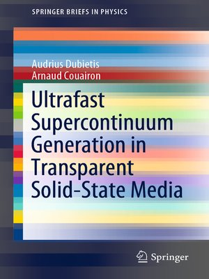 cover image of Ultrafast Supercontinuum Generation in Transparent Solid-State Media
