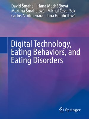 cover image of Digital Technology, Eating Behaviors, and Eating Disorders