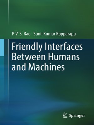 cover image of Friendly Interfaces Between Humans and Machines
