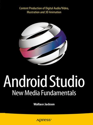 cover image of Android Studio New Media Fundamentals