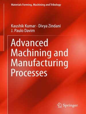 cover image of Advanced Machining and Manufacturing Processes