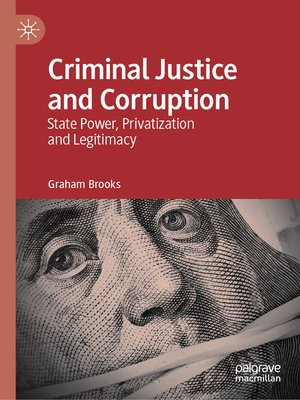 cover image of Criminal Justice and Corruption