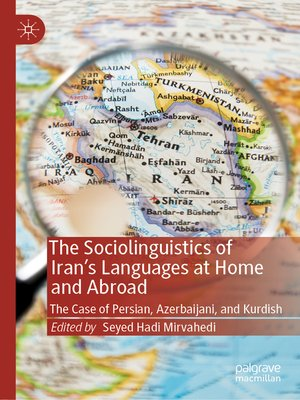 cover image of The Sociolinguistics of Iran's Languages at Home and Abroad
