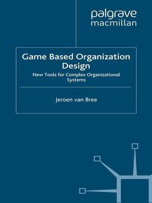 cover image of Game Based Organization Design