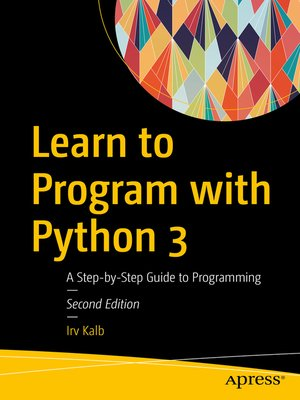 cover image of Learn to Program with Python 3