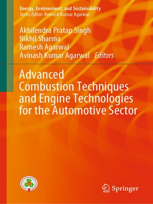 cover image of Advanced Combustion Techniques and Engine Technologies for the Automotive Sector