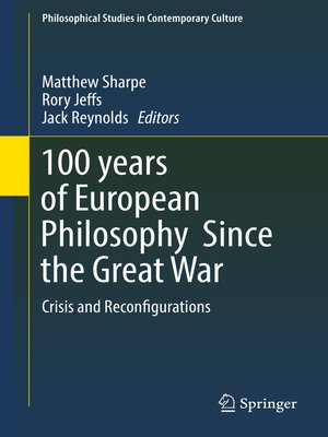 cover image of 100 years of European Philosophy Since the Great War