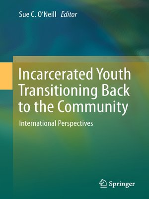cover image of Incarcerated Youth Transitioning Back to the Community