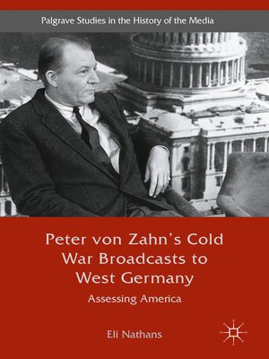 cover image of Peter von Zahn's Cold War Broadcasts to West Germany