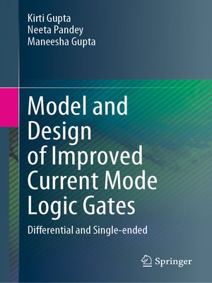 cover image of Model and Design of Improved Current Mode Logic Gates
