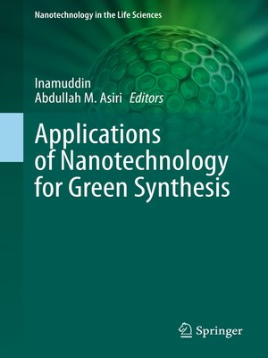cover image of Applications of Nanotechnology for Green Synthesis