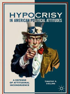 cover image of Hypocrisy in American Political Attitudes