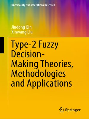 cover image of Type-2 Fuzzy Decision-Making Theories, Methodologies and Applications