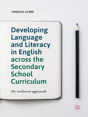 cover image of Developing Language and Literacy in English across the Secondary School Curriculum