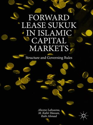 cover image of Forward Lease Sukuk in Islamic Capital Markets