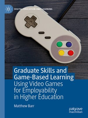 cover image of Graduate Skills and Game-Based Learning