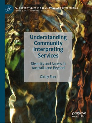cover image of Understanding Community Interpreting Services