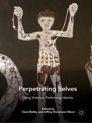 cover image of Perpetrating Selves