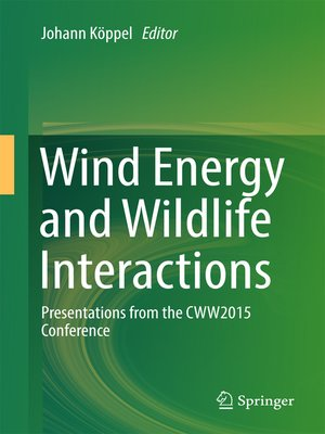 cover image of Wind Energy and Wildlife Interactions