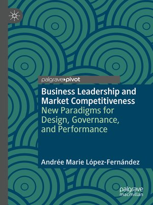 cover image of Business Leadership and Market Competitiveness