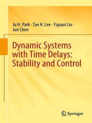 cover image of Dynamic Systems with Time Delays