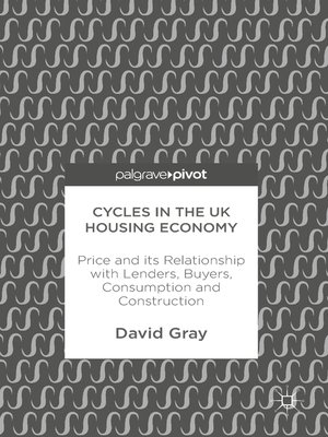 cover image of Cycles in the UK Housing Economy