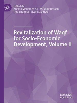 cover image of Revitalization of Waqf for Socio-Economic Development, Volume II