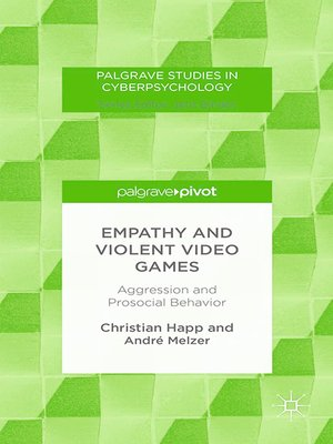 cover image of Empathy and Violent Video Games