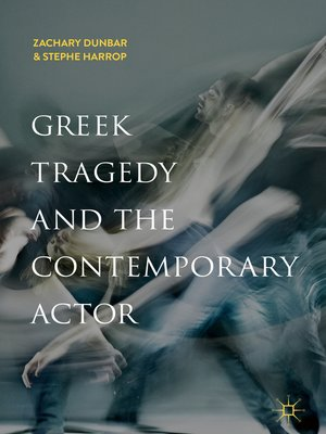 cover image of Greek Tragedy and the Contemporary Actor