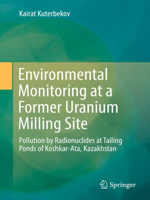 cover image of Environmental Monitoring at a Former Uranium Milling Site
