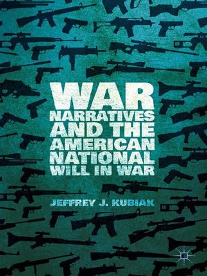 cover image of War Narratives and the American National Will in War