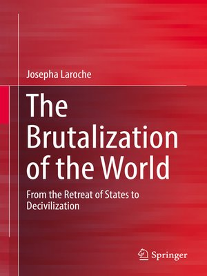 cover image of The Brutalization of the World